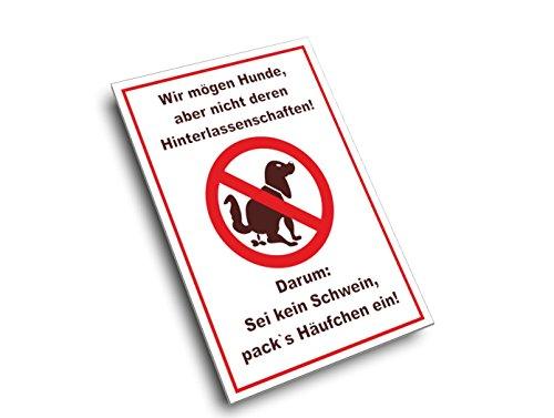 """Hundekot Schild .Nicht der Hund ist Hier die Sau, """"Nein"""" .das Herrchen oder die Frau incl. Schaumstoffklebepunkten zur Befestigung geliefert! (DIN A4 21 x 29,7 cm)"""
