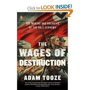 The Wages of Destruction BYTooze