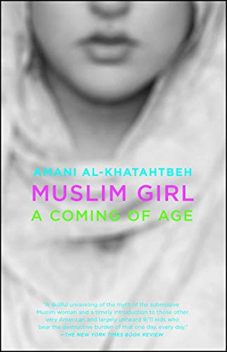 Compare Textbook Prices for Muslim Girl: A Coming of Age Reprint Edition ISBN 9781501159510 by Al-Khatahtbeh, Amani
