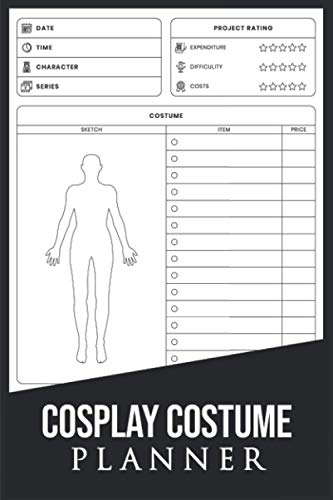 Cosplay Costume Planner: Cosplaying Journal Notebook for Creating Outfit for Comic Conventions   Practical Notebook for Cosplay Enthusiasts Cosplay ... Girls, Anime, Women for Sex Sexy Couples