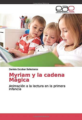 Myriam y la cadena Mágica: Animación a la lectura en la primera infancia