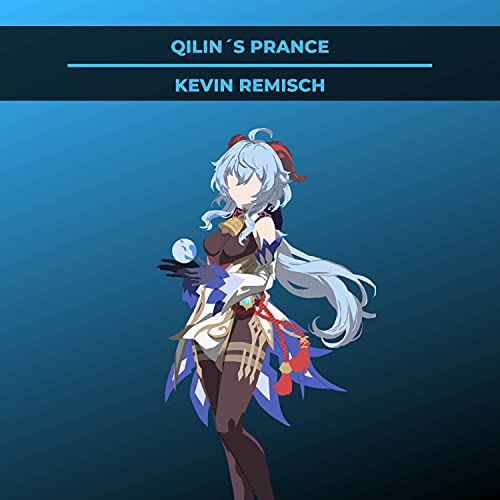 """Qilin's Prance (From """"Genshin Impact"""") (Cover Version)"""