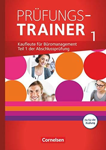 Be Partners - Büromanagement - Zu allen Ausgaben - Jahrgangsübergreifend: Prüfungstrainer 1 mit Webcode