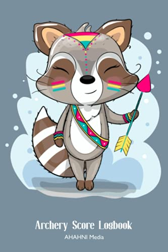 Archery Score Logbook Progress Notebook with Boho-Style Raccoon Cover: Formatted to be similar to score cards used at State, Regional, and National level for students, coaches, instructors, trainers