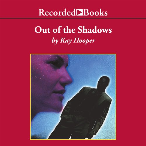 Out of the Shadows: Shadows Trilogy, Book 1