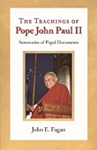The Teachings of Pope John Paul II