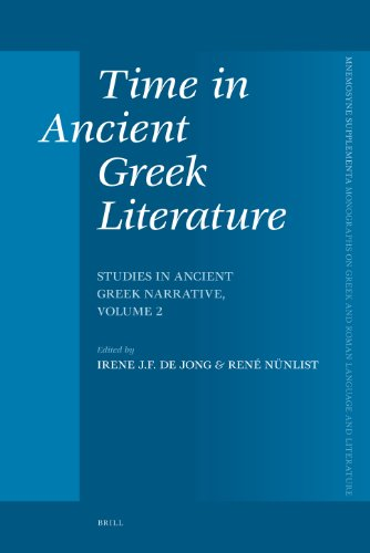 Time in Ancient Greek Literature: Studies in Ancient Greek Narrative, Volume 2 (Mnemosyne, Supplements, Band 291)