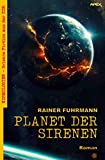 PLANET DER SIRENEN: Kosmologien - Science Fiction aus der DDR, Band 6