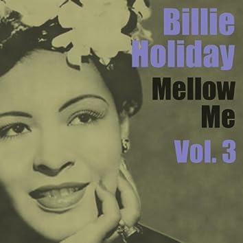 Mellow Me, Vol. 3