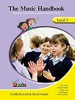 The Music Handbook, Level 3: Teaching Music Skills to Children Through Singing (Jolly Music)