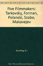Five Filmmakers – Tarkovsky, Forman, Polanski, Szabo & Makavejo