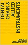 Dental Chair & Allied Instruments (English Edition)