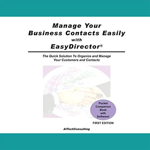Manage Your Business Contacts Easily with Easydirector (English Edition)