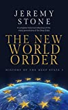 History of the Deep State Volume 3: The New World Order