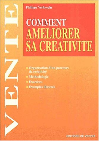 Comment améliorer sa créativité
