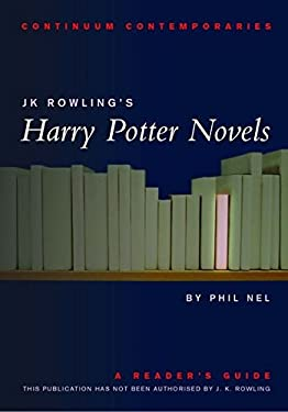 J.K. Rowling's Harry Potter Novels: A Reader's Guide (Continuum Contemporaries) - Unauthorized