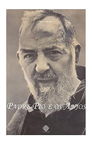 Padre Pio e os Anjos