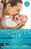 Midwives On Call: A Forever Family: Hers For One Night Only? / The Midwife's Son / Gold Coast Angels: Two Tiny Heartbeats (English Edition)
