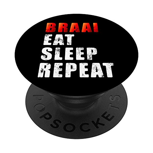 Braai Eat Sleep Repeat Funny South African BBQ PopSockets PopGrip: Swappable Grip for Phones & Tablets