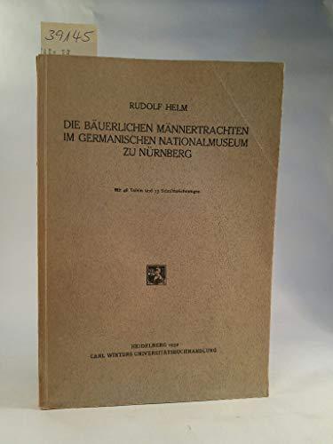 Die bäuerlichen Männertrachten im Germanischen Nationalmuseum zu Nürnberg. (ki1s)