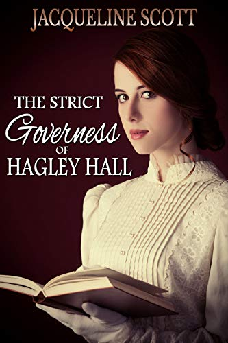 The Strict Governess of Hagley Hall: an F/F spanking novella