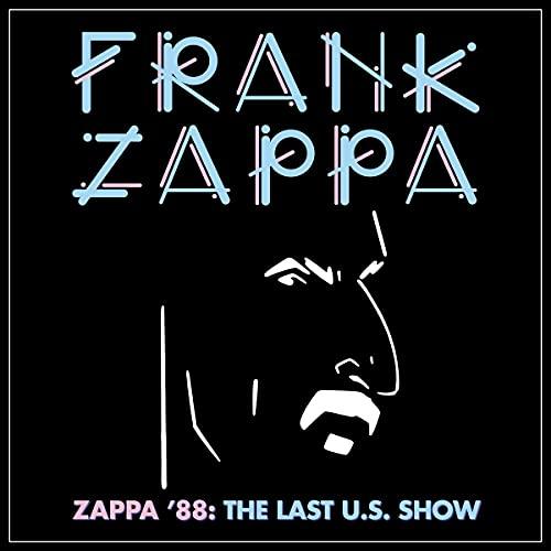 Zappa '88 The Last U.S. Show (Jewel Edt.)