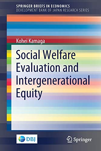 Social Welfare Evaluation and Intergenerational Equity (SpringerBriefs in Economics)