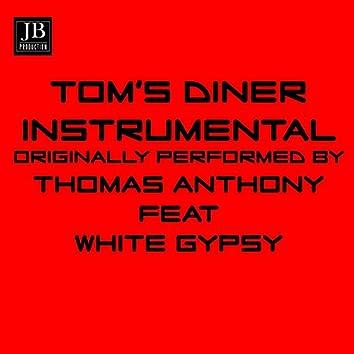 Tom's Diner (Instrumental Version Thomas Anthony ft. White Gypsy)