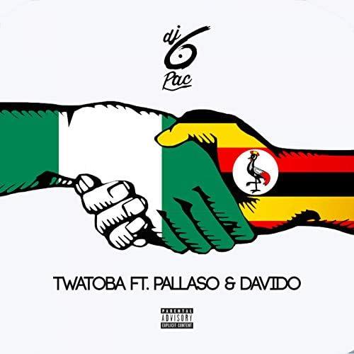 Dj 6pac feat. Pallaso & DaVido
