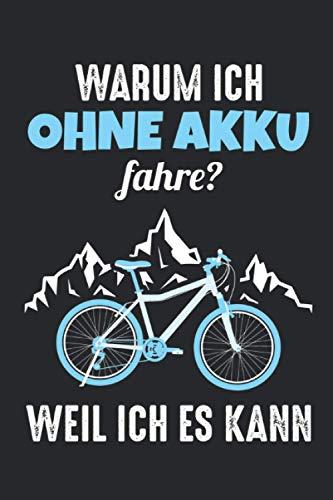 Warum Ich Ohne Akku Fahre Fahrrad Notizbuch: Radfahrer Notizbuch mit lustigem Spruch für Fahrradfahrer - Lustiges Liniertes Notizheft - 120 linierte ... DINA5 | Radsport / Rennrad & Fahrrad Geschenk
