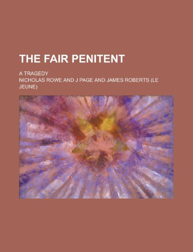 The Fair Penitent; A Tragedy