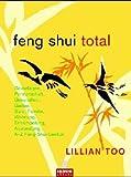 Feng Shui Total - Lillian Too