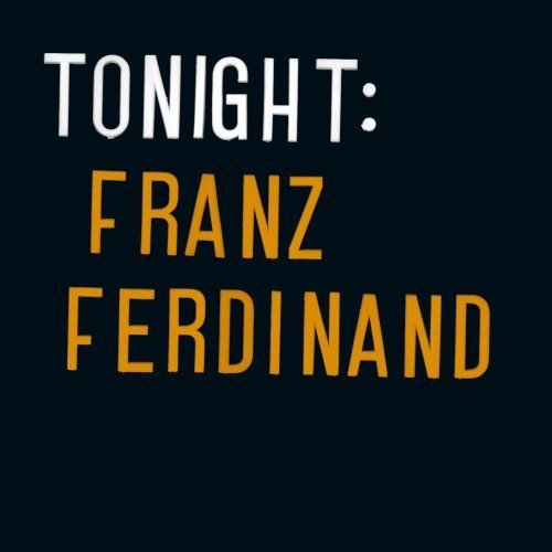 Tonight : Franz Ferdinand (Edition Double Vinyle)