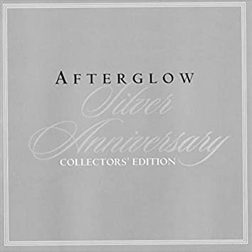 Afterglow: Silver Anniversary Collectors' Edition