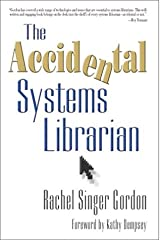 The Accidental Systems Librarian Paperback