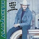Songtexte von Alan Jackson - Don't Rock the Jukebox