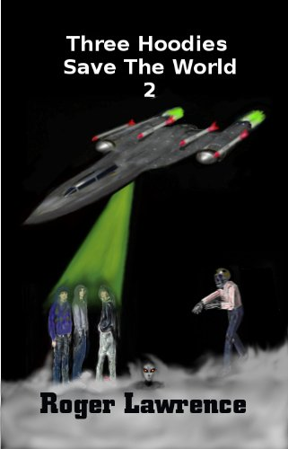 Book: Three Hoodies Save The World 2 by Roger Lawrence