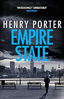 Empire State: A nail-biting thriller set in the high-stakes aftermath of 9/11 (Robert Harland) by [Henry Porter]