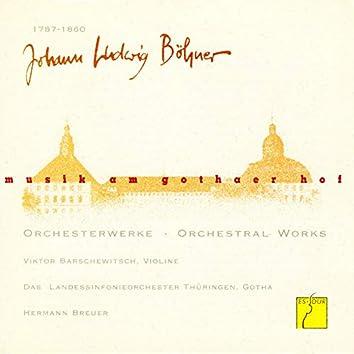 Böhner: Orchesterwerke (Musik am Gothaer Hof)