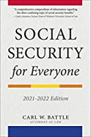 Social Security for Everyone: 2021-2022 Edition