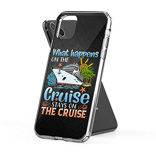 Case Phone What Happens On The Cruise Stays (5.8-inch Diagonal Compatible with iPhone 11 Pro)