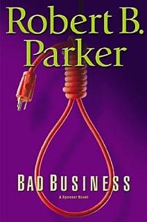 Bad Business (Spenser Mystery)