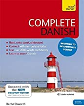 Complete Danish Beginner to Intermediate Course: Learn to read, write, speak and understand a new language (Teach Yourself Language)