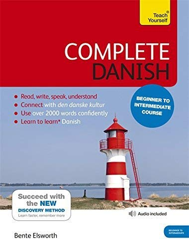 Complete Danish Beginner to Intermediate Course: Learn to read, write, speak and understand a new language (Teach Yourse