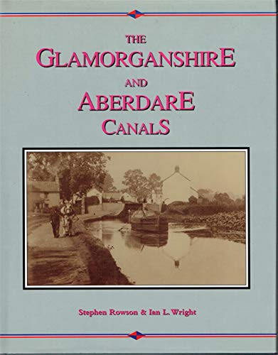 The Glamorganshire and Aberdare Canal: Pontypridd to Cardiff v. 2