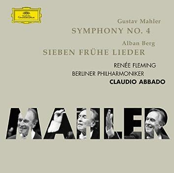 Mahler: Symphonie No.4; Berg: 7 frühe Lieder
