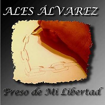 Preso De Mi Libertad (Ep)