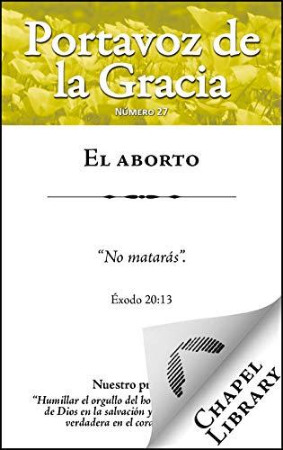 El aborto (Portavoz de la Gracia nº 27)