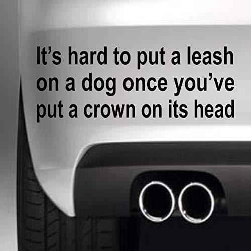 South Coast Stickers Het is moeilijk om een lease op een hond STICKER FUNNY BUMPER STICKER auto van 4X4 WINDOW PAINTWORK DECAL EURO LAPTOP DRIVE