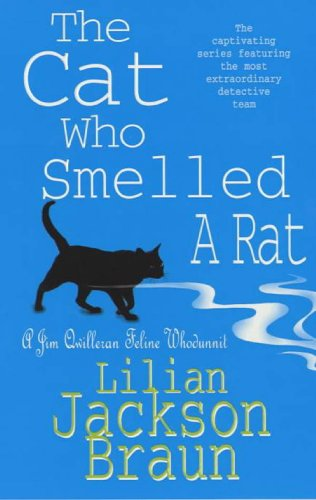The Cat Who Smelled a Rat (The Cat Who… Mysteries, Book 23): A delightfully quirky feline whodunit for cat lovers everywhere (The Cat Who...) (English Edition)